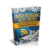 Auto Blogging Auto Riches