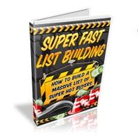 Super Fast List Building