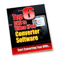 Top 6 DVD To Video iPod Converter Software