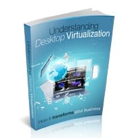 Understanding Desktop Virtualization