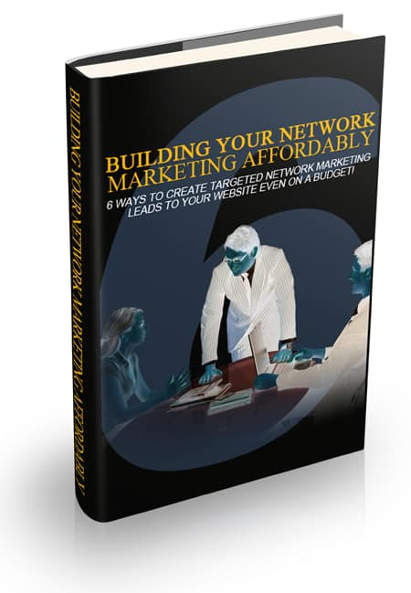 Building Your Network Marketing Affordably